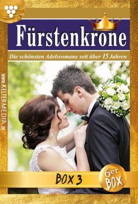 Fürstenkrone Box: Fürstenkrone Jubiläumsbox 3 – Adelsroman, Isabell Rohde, Mira von Freienwald, Jutta von Kampen, Iris von Raven, Melanie Rhoden