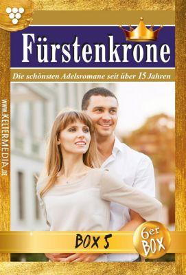 Fürstenkrone Box: Fürstenkrone Jubiläumsbox 5 – Adelsroman, Cora von Ilmenau, Dina Kayser, Silva Werneburg, Iris von Brüggen, Melanie Rhoden