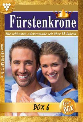 Fürstenkrone Box: Fürstenkrone Jubiläumsbox 6 – Adelsroman, Laura Martens, Gabriela Stein, Norma Winter, Melanie Rhoden, Bianca- Maria