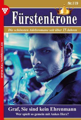 Fürstenkrone: Fürstenkrone 119 – Adelsroman, Christel Förster