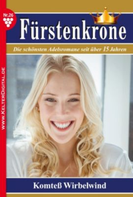 Fürstenkrone: Fürstenkrone 26 - Adelsroman, Melanie Rohden