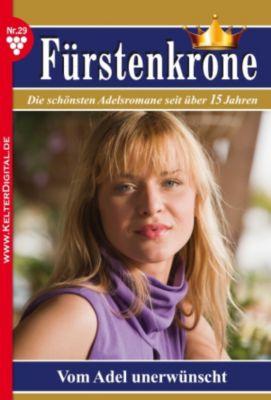 Fürstenkrone: Fürstenkrone 29 - Adelsroman, Silva Werneburg