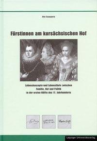 Fürstinnen am kursächsischen Hof, Ute Essegern