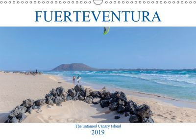 Fuerteventura, the untamed Canary Island (Wall Calendar 2019 DIN A3 Landscape), Joana Kruse
