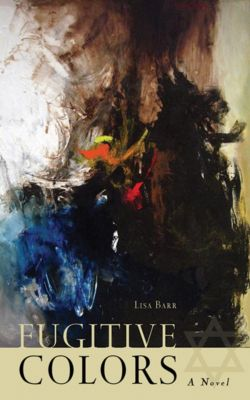 Fugitive Colors, Lisa Barr
