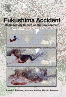 Fukushima Accident, Katsumi Hirose, Michio Aoyama, Pavel Povinec