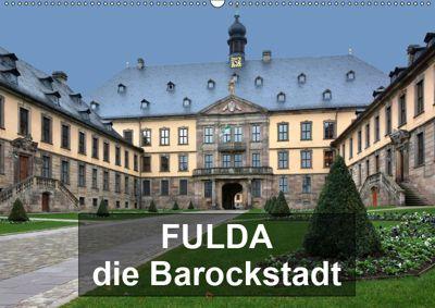 Fulda - die Barockstadt (Wandkalender 2019 DIN A2 quer), Thomas Bartruff
