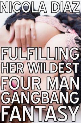 Fulfilling Her Wildest Four Man Gangbang Fantasy, Nicola Diaz