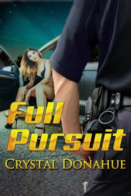Full Pursuit, Crystal Donahue
