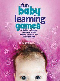 Fun Baby Learning Games, Sally Goldberg