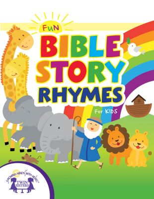 Fun Bible Story Rhymes for Kids, Kim Mitzo Thompson