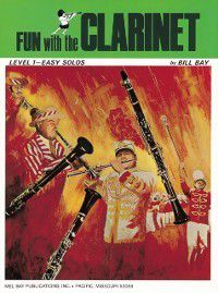 Fun with the Clarinet, William Bay