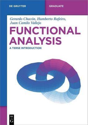 Functional Analysis, Gerard Chacón, Humberto Rafeiro, Juan C. Vallejo
