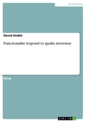 Functionalist respond to qualia inversion, David Onditi