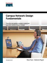 Fundamentals: Campus Network Design Fundamentals, Catherine Paquet, Diane Teare
