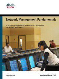 Fundamentals: Network Management Fundamentals, Alexander Clemm