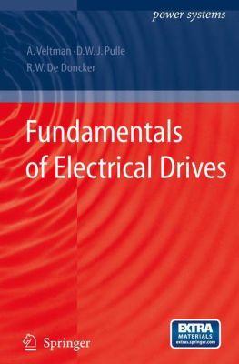 Fundamentals of Electrical Drives, André Veltman, Duco W. J. Pulle, Rik W. de Doncker