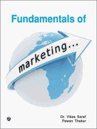 Fundamentals of Marketing, Pawan Thakur, Vikas Saraf