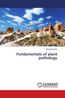 Fundamentals of plant pathology, NARESH KUMAR