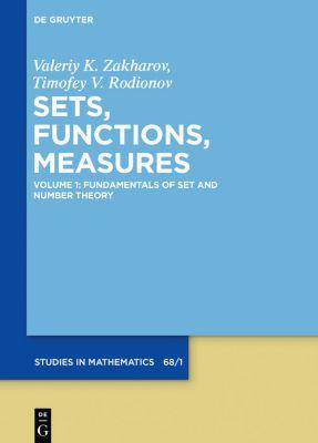 Fundamentals of Set and Number Theory, Timofey V. Rodionov, Valeriy K. Zakharov