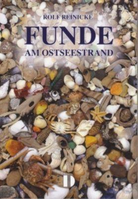 Funde am Ostseestrand, Rolf Reinicke