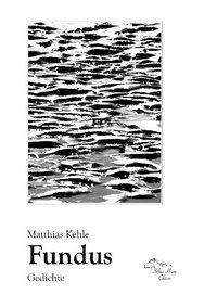 Fundus - Matthias Kehle |