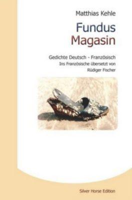 Fundus Magasin - Matthias Kehle |