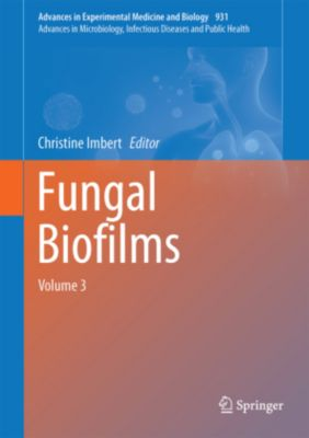 Fungal Biofilms and related infections