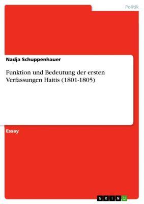 Funktion und Bedeutung der ersten Verfassungen Haitis (1801-1805), Nadja Schuppenhauer