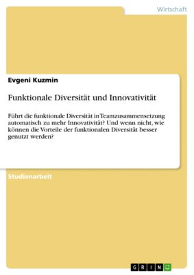 Funktionale Diversität und Innovativität, Evgeni Kuzmin