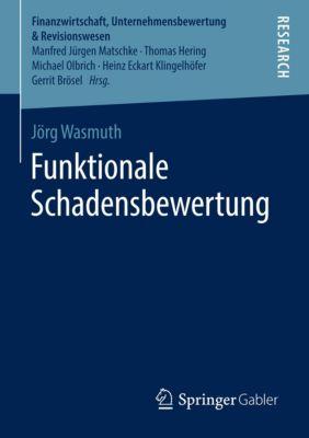 Funktionale Schadensbewertung, Jörg Wasmuth