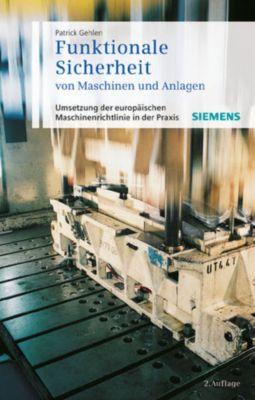 Funktionale Sicherheit von Maschinen und Anlagen, Patrick Gehlen