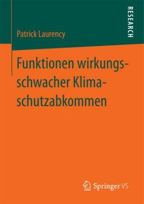Funktionen wirkungsschwacher Klimaschutzabkommen, Patrick Laurency