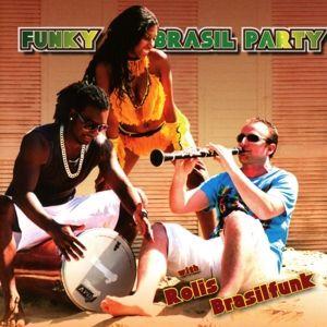 Funky Brasil Party, Rolis Brasilfunk