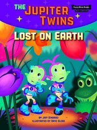 Funny Bone Books First Chapters The Jupiter Twins: Lost on Earth, Jeff Dinardo