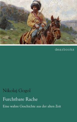 Furchtbare Rache - Nikolaj Gogol |