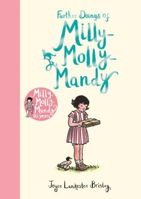 Further Doings of Milly-Molly-Mandy, Joyce Lankester Brisley