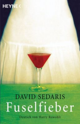 Fuselfieber, David Sedaris