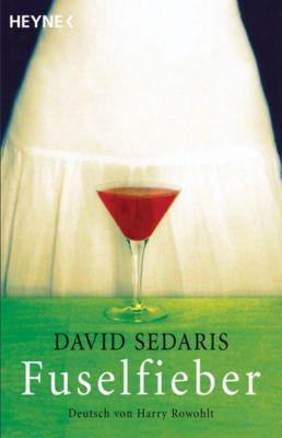 Fuselfieber, David Sedaris