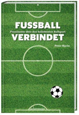 Fussball verbindet - Peter Slavin |