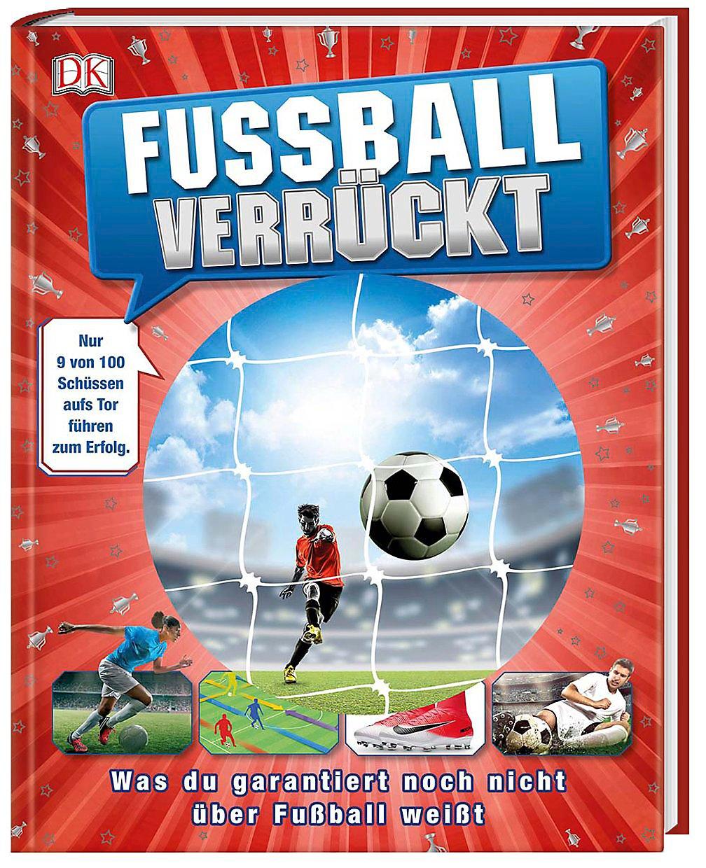 Fussball Verruckt Buch Jetzt Versandkostenfrei Bei Weltbild