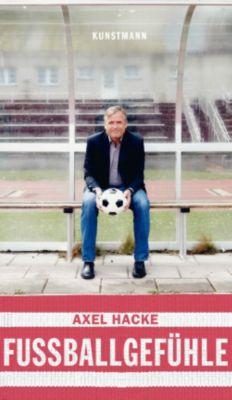 Fußballgefühle, Axel Hacke