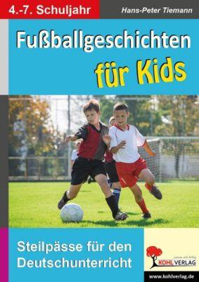 Fussballgeschichten für Kids, Hans-Peter Tiemann