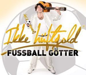 Fussballgötter, Ikke Hüftgold