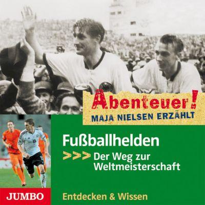 Fußballhelden, 1 Audio-CD, Maja Nielsen