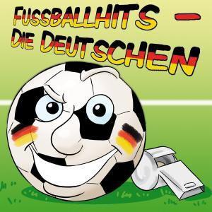 Fußballhits-Die Deutschen, Fussball!