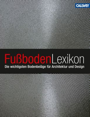 Fussboden-Lexikon, Hannes Bäuerle, Claudia Miller