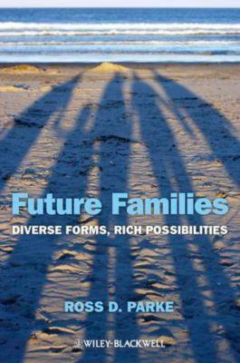 Future Families, Ross D. Parke