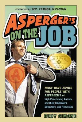 Future Horizons: Asperger's on the Job, Rudy Simone