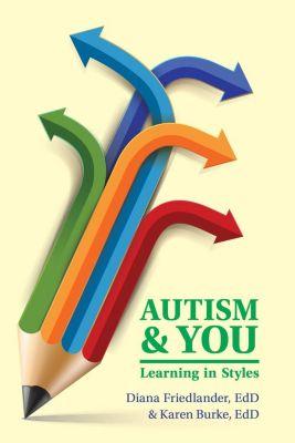 Future Horizons: Autism and You, EdD Diana Friedlander, EdD Karen Burke
